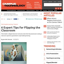 6 Expert Tips for Flipping the Classroom