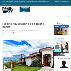 Flipping houses can be a flop or a boom