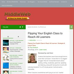 review - Flipping Your English Class to Reach All Learners