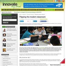 Flipping the modern classroom