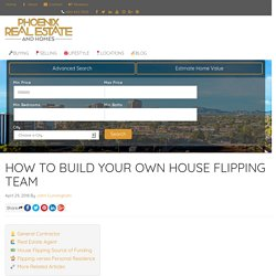 How to Build a Profit Generating Real Estate Investing Team