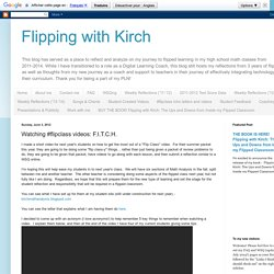 Watching #flipclass videos: F.I.T.C.H.
