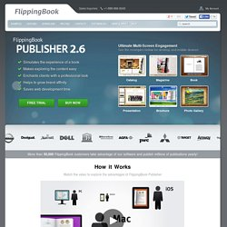 FlippingBook - software for creating online publications, magazines, photo albums and flip books with the real page turning effect.