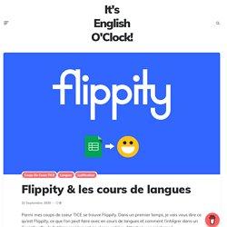 Flippity & les cours de langues – It's English O'Clock !