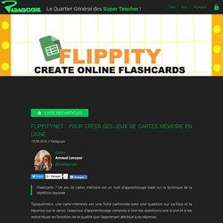 Flippity.net : pour créer des jeux de cartes mémoire en ligne - Padagogie