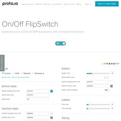 On/Off Flipswitch HTML5/CSS3 Generator - Proto.io