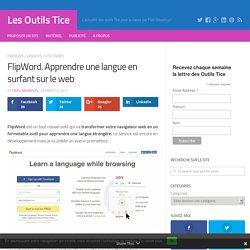 FlipWord. Apprendre une langue en surfant sur le web – Les Outils Tice