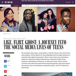 Like. Flirt. Ghost: A Journey Into the Social Media Lives of Teens