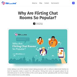 Why Are Flirting Chat Rooms So Popular?