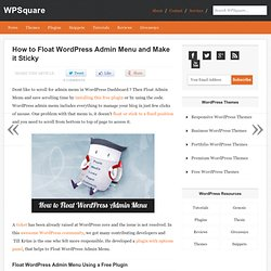 How to Float WordPress Admin Menu and Make it Sticky