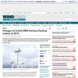 Floatgen to install 2MW Gamesa floating turbine in 2015
