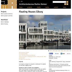 Floating Houses IJburg - Architectenbureau Marlies Rohmer
