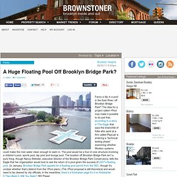 A Floating Pool Off Brooklyn Bridge Park?
