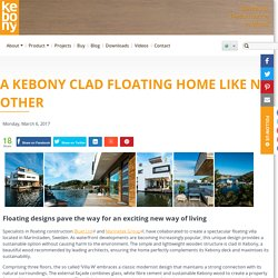Kebony Clad Floating Home