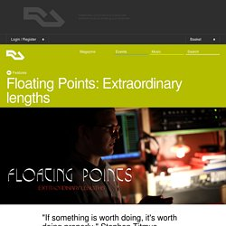Floating Points: Extraordinary lengths