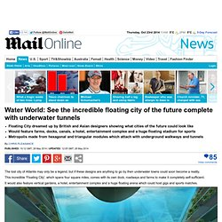Floating city of the future could be built off Hong Kong coast
