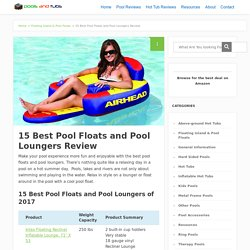 15 Best Pool Floats and Pool Loungers Review - Pools and Tubs