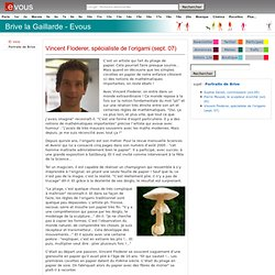 Vincent Floderer, spécialiste de l'origami (sept. 07)