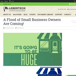 A Flood of Small Business Owners Are Coming!