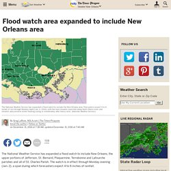 Flood watch area expanded to include New Orleans area