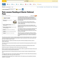 Rain causes flooding at Glacier National Park
