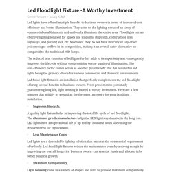 Led Floodlight Fixture -A Worthy Investment
