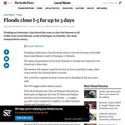 Floods close I-5 for up to 3 days