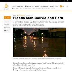 Floods lash Bolivia and Peru