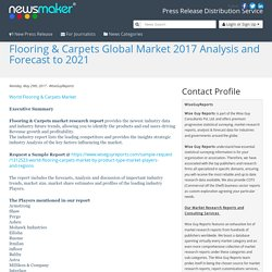Flooring & Carpets Global Market 2017 Analysis and Forecast to 2021