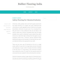 Safety Flooring for Chemical Industry – Rubber Flooring India