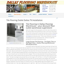 Tile Flooring Discount Tiles Outlet porcelain Kitchen floor wall Bathroom Shower Dallas TX