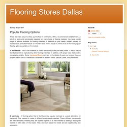 Flooring Stores Dallas: Popular Flooring Options