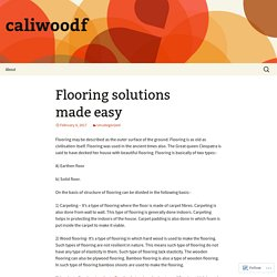 Flooring solutions made easy