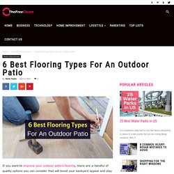 6 Best Flooring Types For An Outdoor Patio