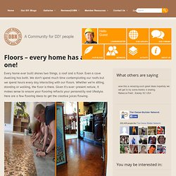 Floors – every home has at least one!