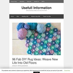 96 Fab DIY Rug Ideas: Weave New Life Into Old Floors - Usefull Information