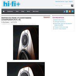 Marten Coltrane 2 Floorstanding Loudspeaker (Hi-Fi+ 90)