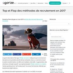 Top et Flop des méthodes de recrutement en 2017 - Agorize