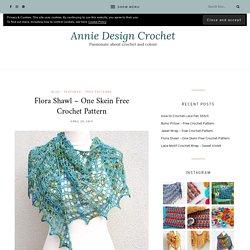 Flora Shawl – One Skein Free Crochet Pattern – Annie Design Crochet