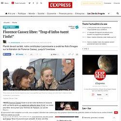"""Florence Cassez libre: """"Trop d'infos tuent l'info!"""""""