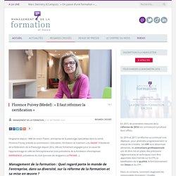 Florence Poivey (Medef) : « Il faut réformer la certification »