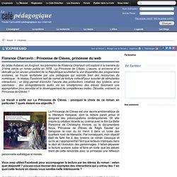 Florence Charravin : Princesse de Clèves, princesse du web
