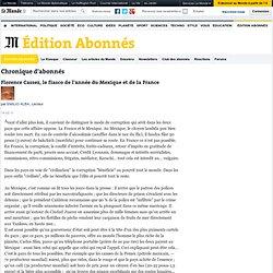 Florence Cassez, le fiasco de l'année du Mexique et de la France