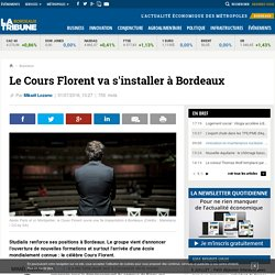 Le Cours Florent va s'installer à Bordeaux