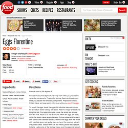 Eggs Florentine Recipe : Emeril Lagasse