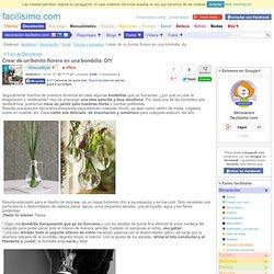Crear de un bonito florero en una bombilla: DIY