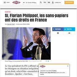 Si, Florian Philippot, les sans-papiers ont des droits en France