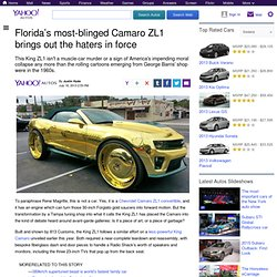 Florida's most-blinged Camaro ZL1 brings out the haters in force