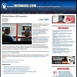 » Florida Outlaws All Computers Alex Jones