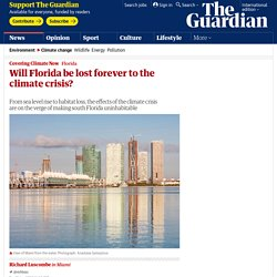 Will Florida be lost forever to the climate crisis?
